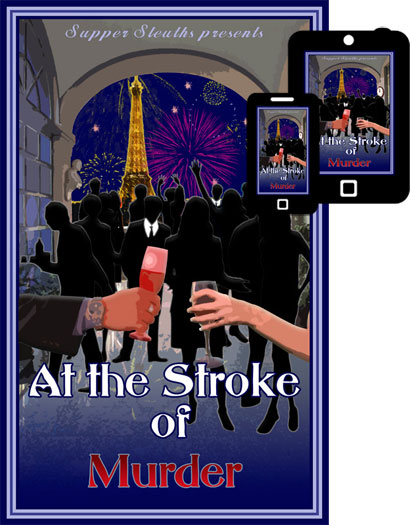 At The Stroke Of Murder Mystery Dinner Game Only $19.99!