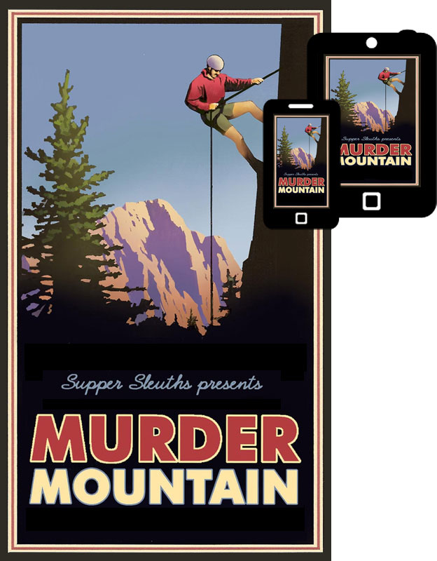 Murder Mountain Mystery Dinner Game Only $19.99!