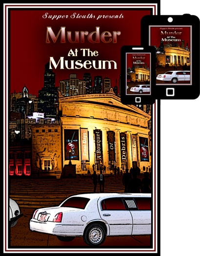 Murder At The Museum Mystery Dinner Game Only $19.99!